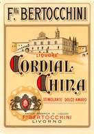 """08475 """"CORDIAL CHINA - F.LLI BERTOCCHINI - LIVORNO"""" ETICH. ORIG. - Etichette"""