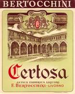 """08476 """"CERTOSA - ANTICA FABBRICA LIQUORI - F.LLI BERTOCCHINI - LIVORNO"""" ETICH. ORIG. - Etichette"""