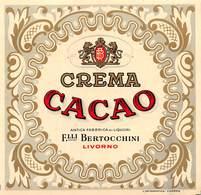 """08476 """"CREMA CACAO - ANTICA FABBRICA LIQUORI - F.LLI BERTOCCHINI - LIVORNO"""" ETICH. ORIG. - Etichette"""