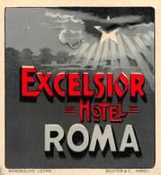 """08481 """"EXCELSIOR HOTEL - ROMA"""" ETICH. ORIG. - Adesivi Di Alberghi"""