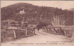 Chemins De Fer Du Sud De La France - Ligne Du Littoral - CAVALIERE - Le Pont - Autres Communes