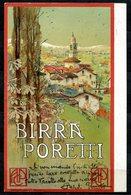 CV2740 PUBBLICITARIE, 1913, Birra Poretti, Con Bellissima Veduta Panoramica (Gazzada Schianno ?), Ill. Cavaleri, FP, Via - Advertising