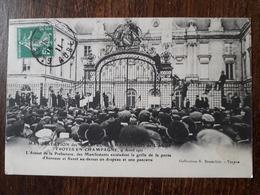 L23/157  TROYES - MANIFESTATION DES VIGNERONS CHAMPENOIS DE L'AUBE EN CHAMPAGNE - ASSAUT DE LA PREFECTURE - Troyes