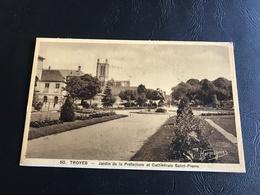 50 - TROYES Jardin De La Prefecture Et Cathedrale Saint Pierre - Troyes