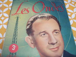 ONDES RADIO PARIS/COLLABORATION/JEAN YATOVE  FONDETTES /ROLAND TESSIER //CABARETS  THEATRES / MONSAVON - Livres, BD, Revues