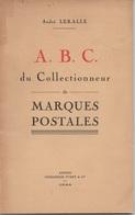 ABC DU COLLECTIONNEUR DE MARQUES POSTALES / 1944 PAR ANDRE LERALLE (ref CAT82) - Filatelia E Historia De Correos