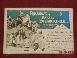 CPA - Carte Réclame Delangrenier - Aliment Des Enfants Et Des Malades - Racahout Des Arabes. 1904 - Advertising