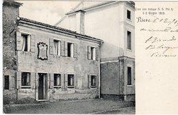 Veneto - Treviso - Riese Casa Ove Nacque S.S. Pio X - - Treviso