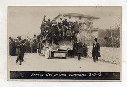 Trento - 3.11.1918 - Arrivo Del Primo Camions - (FDC16490) - Trento