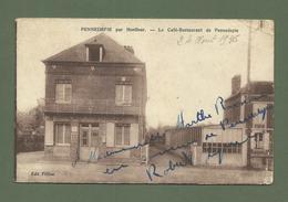 CARTE POSTALE 14 CALVADOS PENNEDEPIE PAR HONFLEUR LE CAFE RESTAURANT DE PENNEDEPIE - Honfleur