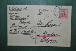 Allemagne/Reich 1913 Carte Postale Cologne Vers Charleroi - Ganzsachen