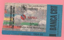 Biglietto D'ingresso Torino Napoli 94-95 - Eintrittskarten
