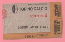 Biglietto D'ingresso Torino Calcio 1996-97 - Tickets D'entrée
