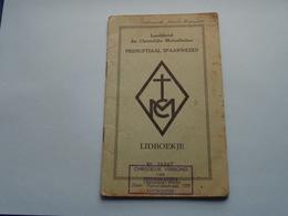 LANDSBOND Der CHRISTELIJKE MUTUALITEITEN Prenuptiaal Spaar... > Lidboekje () Anno 1957 - 63 ( Zie / See / Voir Photo ) ! - Belgique