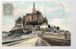 REF 365 : CPA Le Mont St Michel Cachet Abbaye 1906 échaffaudage Travaux Coté Gauche - Le Mont Saint Michel