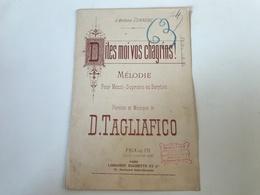 Partition - Dites Moi Vos Chagrins - D. Tagliafico - Tampon Honoré PION PARIS - Partitions Musicales Anciennes