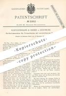 Original Patent - Schüchtermann & Kremer , Dortmund , 1884 , Perforiermaschine Für Trieurbleche | Blech , Metall - Historische Dokumente