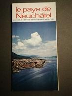 SUISSE - SCHWEIZ-SWITZERLAND - SVIZZERA / LE PAYS DE NEUCHÂTEL - Dépliants Touristiques