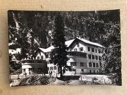 TRAFOI COLONIA ALPINA GUARDIE DI PUBBLICA SICUREZZA  1967 - Bolzano