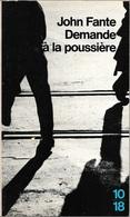 10/18 1954 - FANTE, John - Demande à La Poussière (comme Neuf) - Bücher, Zeitschriften, Comics
