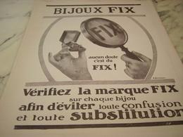 ANCIENNE PUBLICITE  BIJOUX  FIX 1913 - Jewels & Clocks