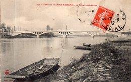 """ANDREZIEUX """"Le Pont"""" - Andrézieux-Bouthéon"""