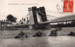"""ANDREZIEUX """"L'Effondrement Du Pont 1907 - Andrézieux-Bouthéon"""
