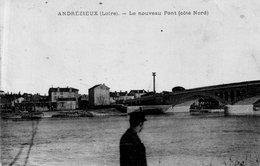 """ANDREZIEUX """"Nouveau Pont , Coté NORD - Andrézieux-Bouthéon"""