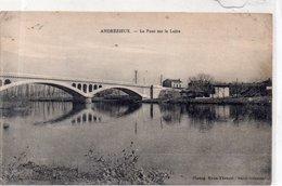 """ANDREZIEUX """"Pont Sur La Loire"""" - Andrézieux-Bouthéon"""