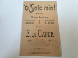 Partition - O SOLE MIO ! Chanson Napolitaine - HETTICH / CAPUA - Tampon «A La Lyre D'Or» COLMAR - Partituren