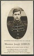 Joseph Lebrun  :guerre - Oorlog 40-45 : Haut-le-Wastia 1921 -  Bioul 1941   (zie Scans Voor Detail) - Images Religieuses