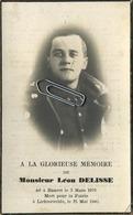 Leon Delisse    :guerre - Oorlog 40-45 : Hanret 1909  -  Lichtervelde 1940   (zie Scans Voor Detail) - Images Religieuses