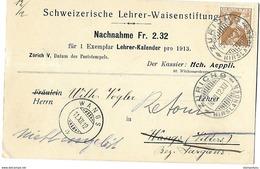 """20 - 34 - Carte Nachnahme """"Schweizerische Lehrer-Waisenstiftung Zürich 1912"""" - Lettres & Documents"""