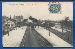 CHALONS-SUR-MARNE    Intérieur De La Gare  Train        écrite En 1907 - Châlons-sur-Marne