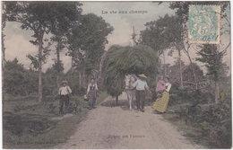 LA VIE AUX CHAMPS. Retour Des Faneurs - Agriculture