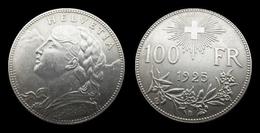 COPIE - Pièce Plaquée ARGENT (SILVER Plated Coin) - SUISSE 100 Francs VRENELI 1925 - Suisse
