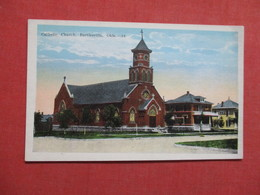 Catholic Church     Bartlesville----- Oklahoma       Ref 3535 - Bartlesville