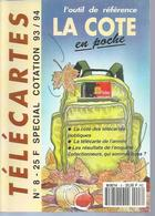 TELECARTES - LA COTE EN POCHE N° 8  - 1993 - Télécartes