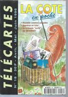 TELECARTES - LA COTE EN POCHE N° 18  - 1996 - Telefonkarten