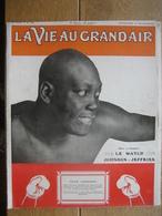 1910 BOXE : CHAMPIONNAT DU MONDE : J. JOHNSON - J. JEFFRIES/ C.S. ROLLS Pilote Auto & Avion/ERBSLOH/CYCLISME : LAVALADE- - Boeken, Tijdschriften, Stripverhalen
