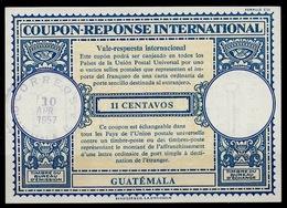 GUATEMALA Lo16n 11 CENTAVOS Earliest Known Internat. Reply Coupon Reponse Cupon Respuesta Antwortschein IRC O 10.04.58 - Guatemala