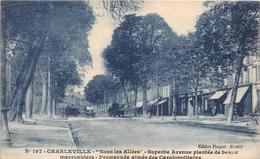 ¤¤  -   CHARLEVILLE   -  Sous Les Allées    -   ¤¤ - Charleville