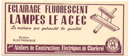 Buvard Vloeipapier - Eclairage Fluorescent - Lampes LF Acec - Ateliers Charleroi - Electricité & Gaz