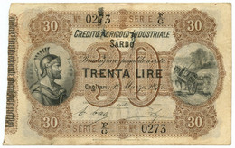 30 LIRE CREDITO AGRICOLO INDUSTRIALE SARDO 01/03/1874 SPL - Altri