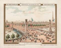 Chromo Ancien - Au Bon Marché - Exposition Universelle 1900 - Le Pont Alexandre III - Au Bon Marché