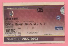 Biglietto D'ingresso Stadio Toro Juventus Stagione 2002/2003 - Tickets - Vouchers