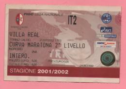 Biglietto D'ingresso Stadio Toro Villa Real Stagione 2001/2002 - Biglietti D'ingresso