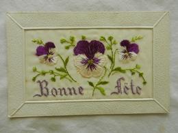 CPA   Brodée   Fleurs De Pensées   Bonne Fête - Embroidered