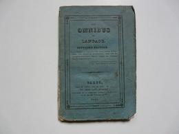 LIVRE ANCIEN - LES OMNIBUS DU LANGAGE Chez M. LEVI Et Paul DUPONT - Dictionnaires