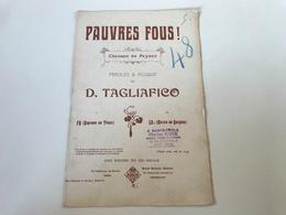 Partition - PAUVRES FOUS Chanson De Paysan - D. TAGLIAFICO - Tampon Charles RIEUX SAINTE CECILE - Scores & Partitions